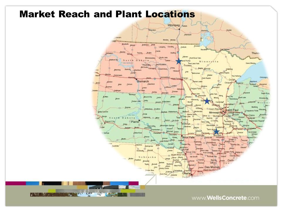 Market Reach and Plant Locations