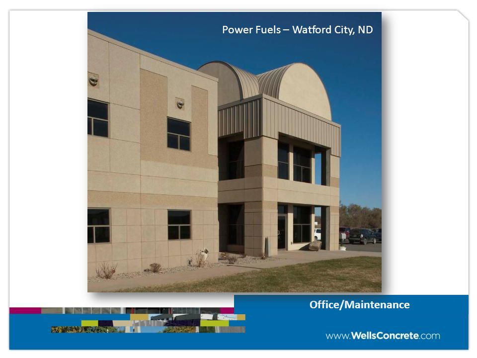 Office/Maintenance Power Fuels – Watford City, ND
