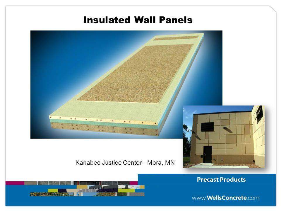 Insulated Wall Panels Kanabec Justice Center - Mora, MN Precast Products