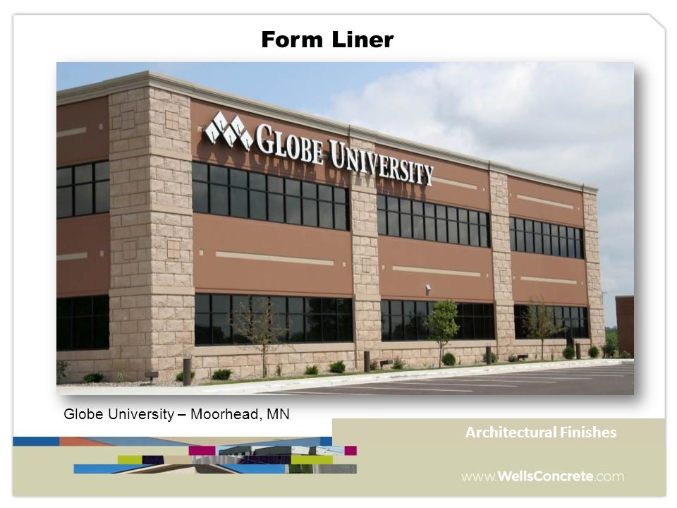 Globe University – Moorhead, MN Form Liner Architectural Finishes