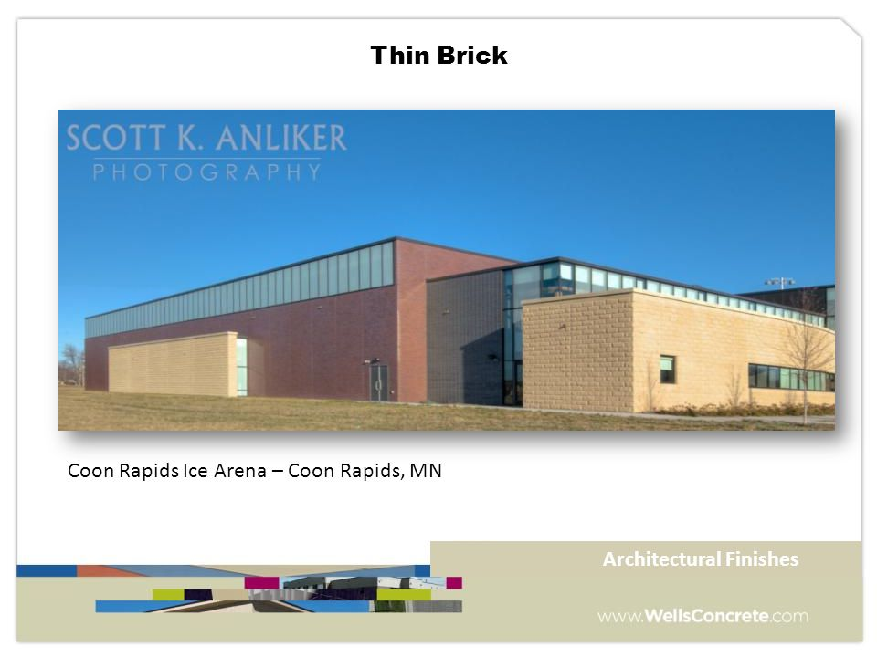 Coon Rapids Ice Arena – Coon Rapids, MN Architectural Finishes Thin Brick