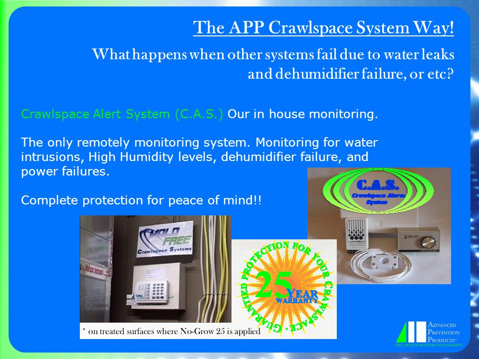 The APP Crawlspace System Way.