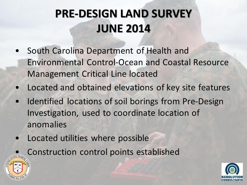 PRE-DESIGN LAND SURVEY JUNE 2014 South Carolina Department of Health and Environmental Control-Ocean and Coastal Resource Management Critical Line loc