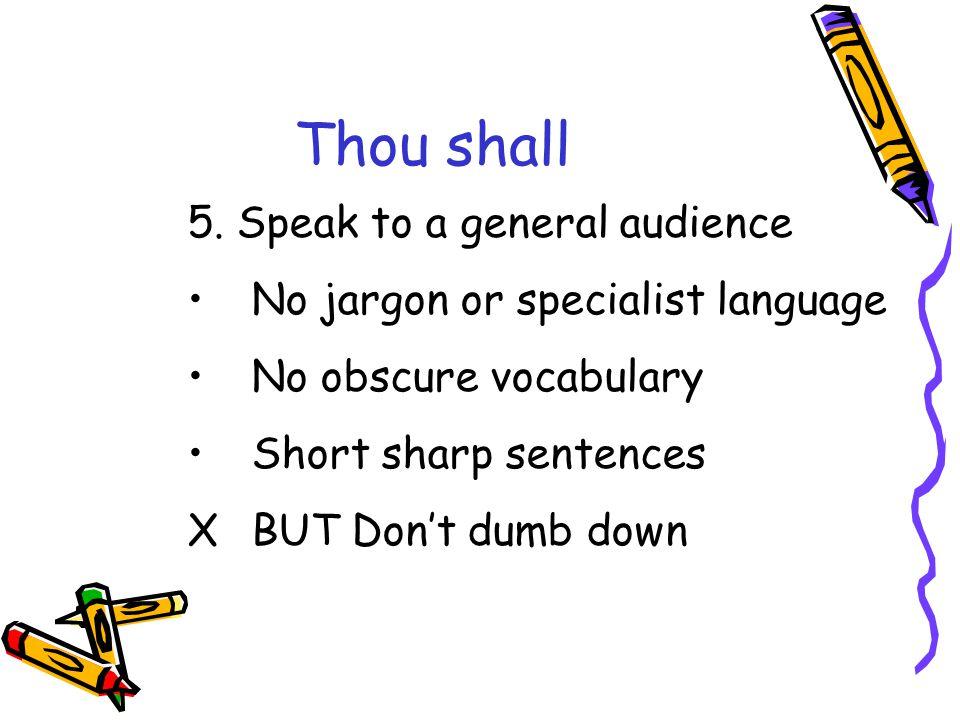 Thou shall 5.