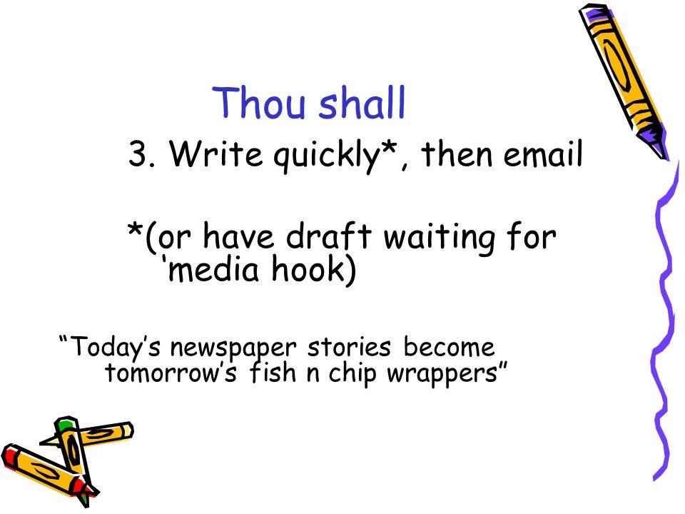 Thou shall 3.