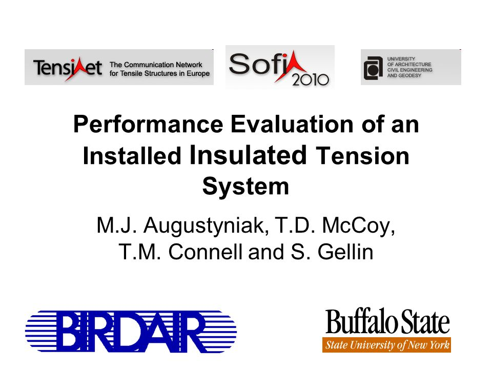 Performance Evaluation of an Installed Insulated Tension System M.J.