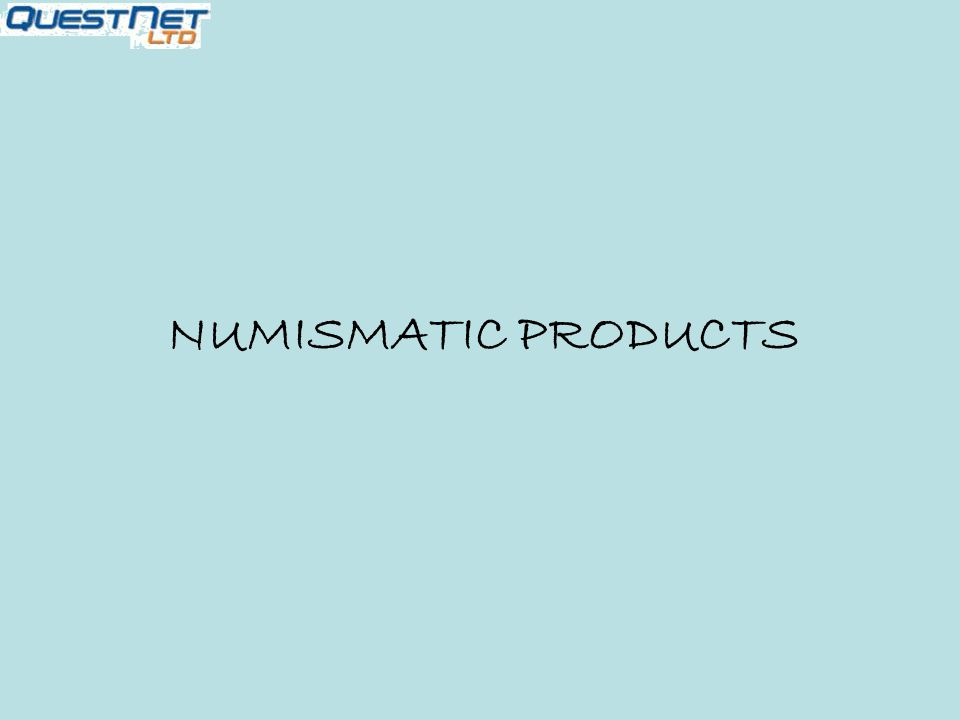 NUMISMATIC PRODUCTS