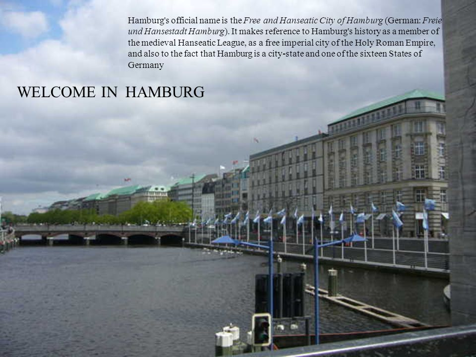 Hamburg is a major transportation hub in Northern Germany and is one of the most affluent cities in Europe.