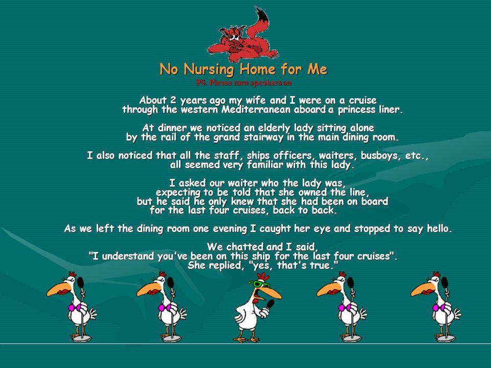No Nursing Home for Me PS.