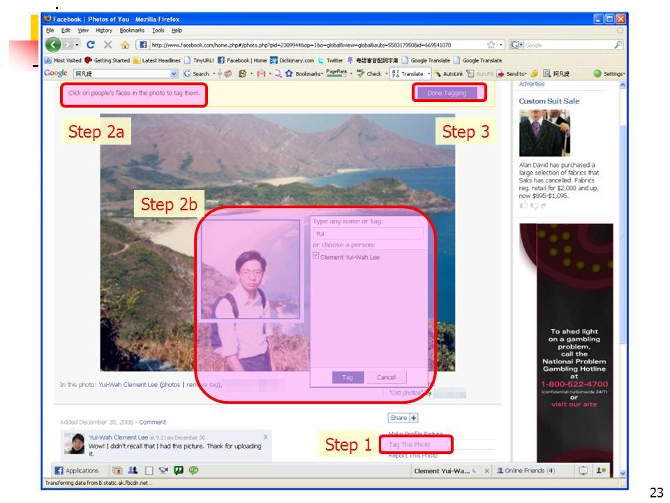 facebook 101: leeyuiwah.blogspot.com 23 Step 1 Step 2a Step 2b Step 3