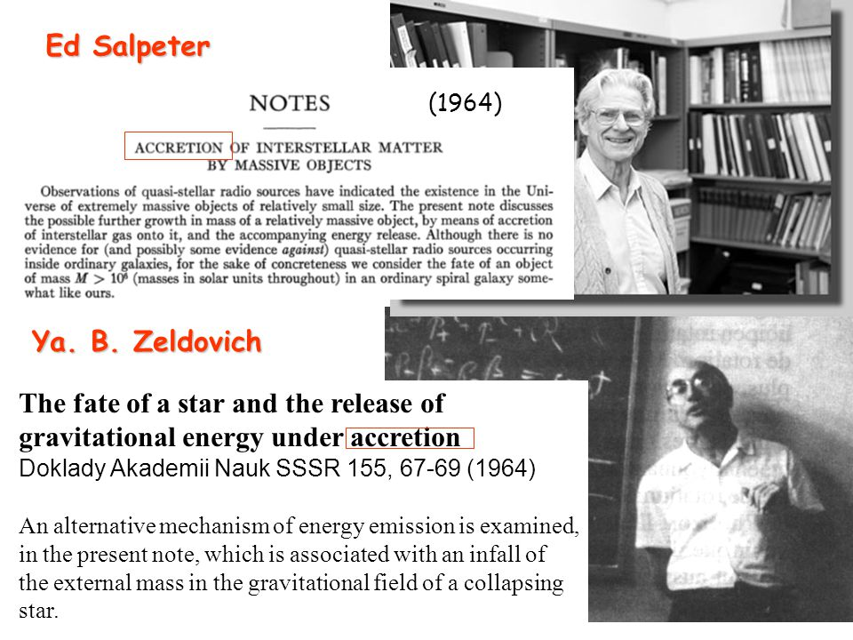 The fate of a star and the release of gravitational energy under accretion Doklady Akademii Nauk SSSR 155, 67-69 (1964) An alternative mechanism of energy emission is examined, in the present note, which is associated with an infall of the external mass in the gravitational field of a collapsing star.