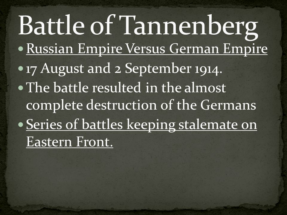Russian Empire Versus German Empire 17 August and 2 September 1914.