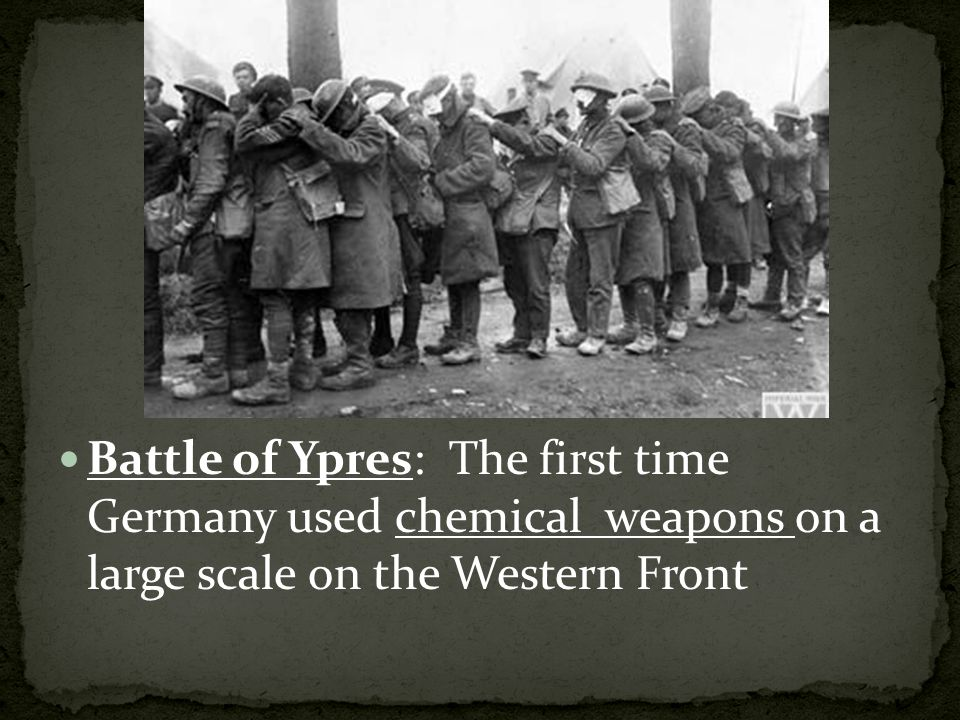 Battle of Ypres: The first time Germany used chemical weapons on a large scale on the Western Front