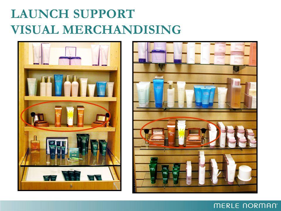 LAUNCH SUPPORT VISUAL MERCHANDISING