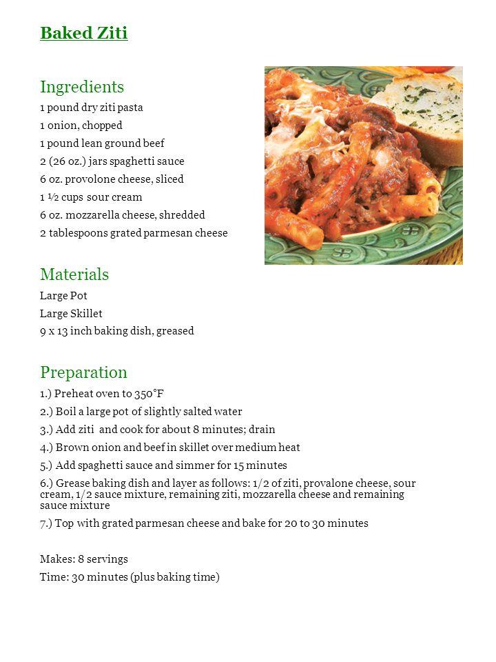 Baked Ziti Ingredients 1 pound dry ziti pasta 1 onion, chopped 1 pound lean ground beef 2 (26 oz.) jars spaghetti sauce 6 oz. provolone cheese, sliced