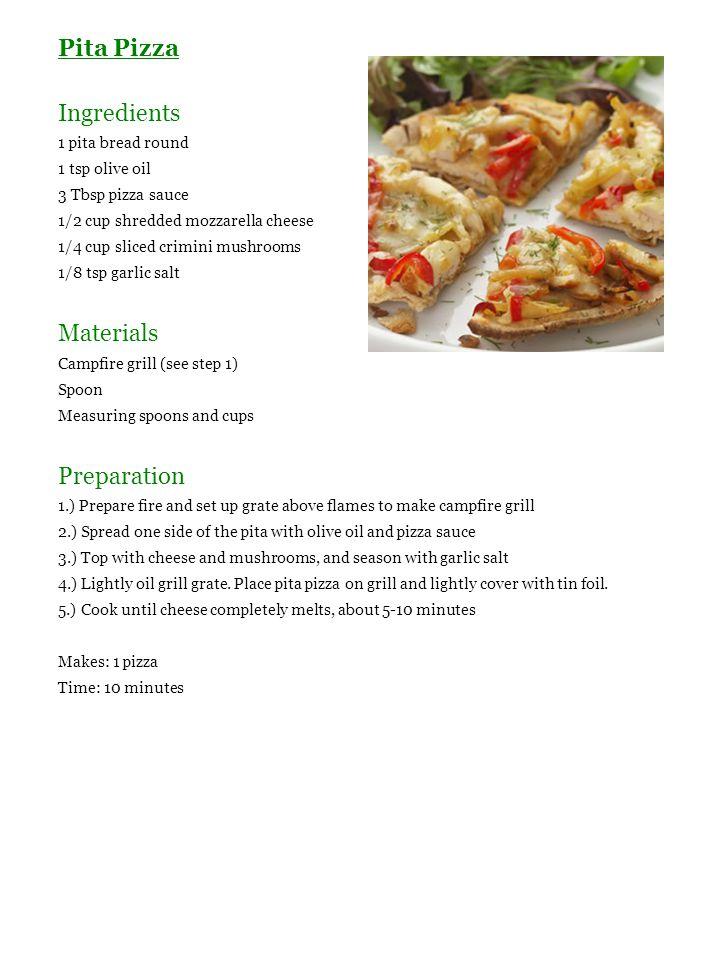 Pita Pizza Ingredients 1 pita bread round 1 tsp olive oil 3 Tbsp pizza sauce 1/2 cup shredded mozzarella cheese 1/4 cup sliced crimini mushrooms 1/8 t