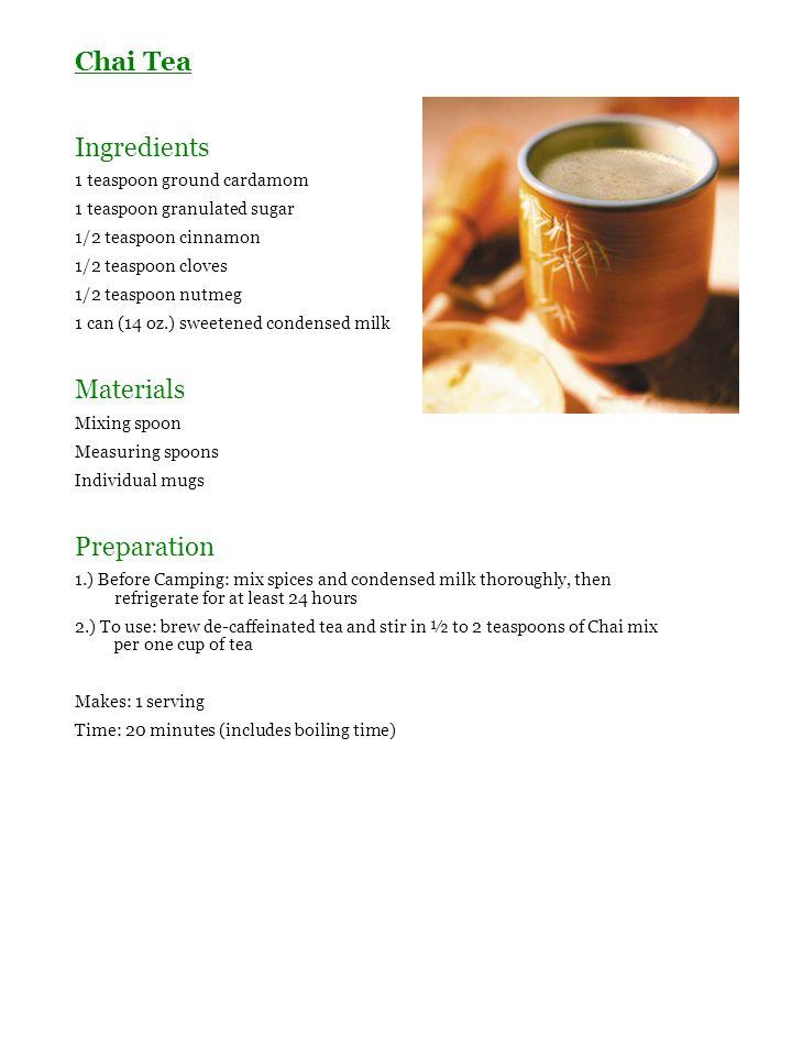 Chai Tea Ingredients 1 teaspoon ground cardamom 1 teaspoon granulated sugar 1/2 teaspoon cinnamon 1/2 teaspoon cloves 1/2 teaspoon nutmeg 1 can (14 oz