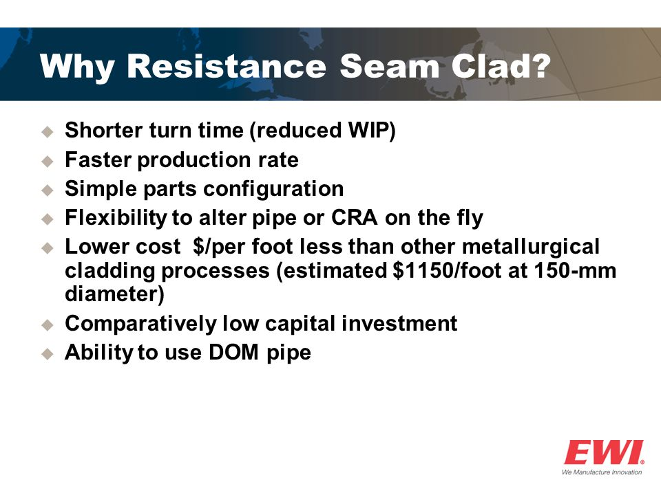 Why Resistance Seam Clad.