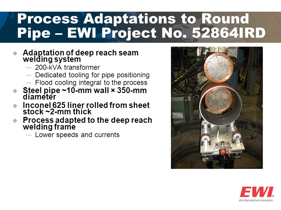 Process Adaptations to Round Pipe – EWI Project No.