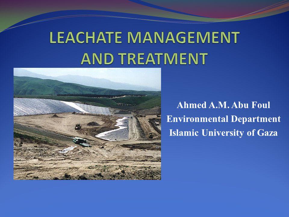 Ahmed A.M. Abu Foul Environmental Department Islamic University of Gaza