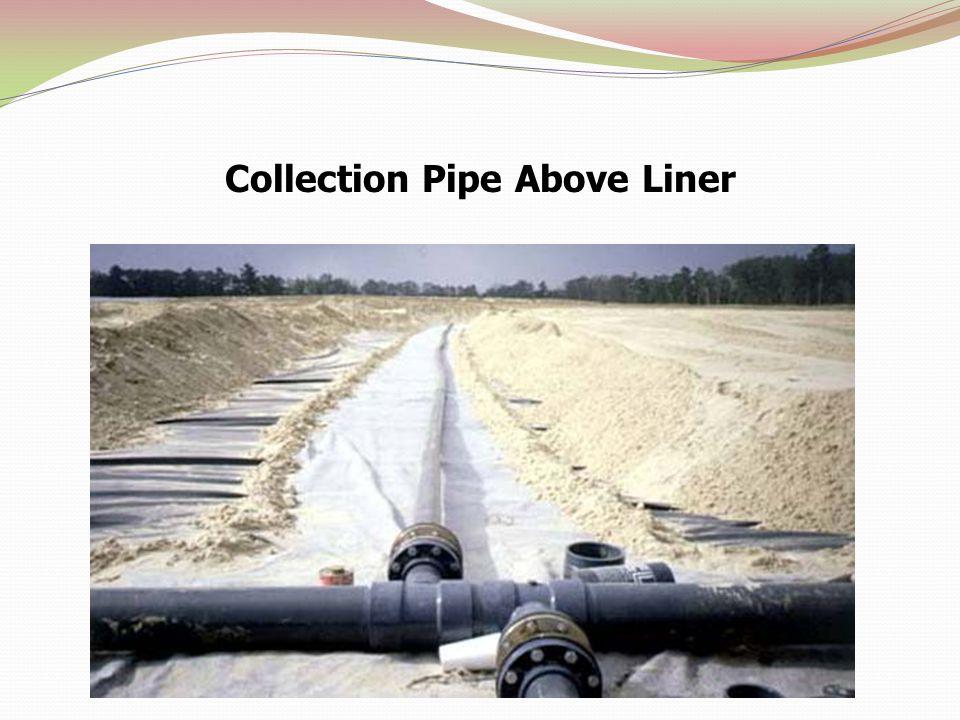 Collection Pipe Above Liner