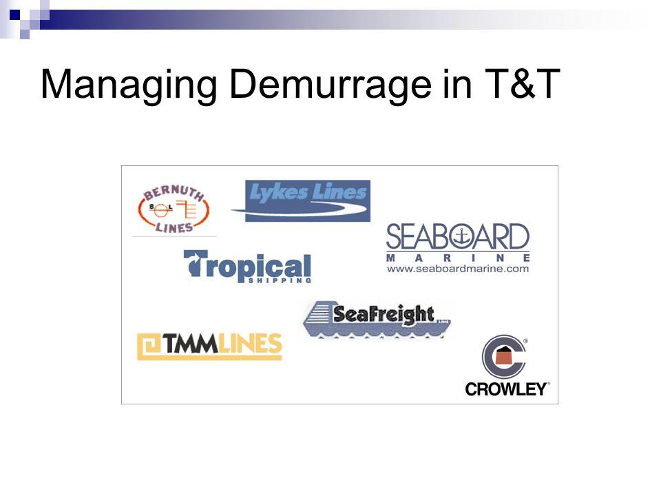 Managing Demurrage in T&T