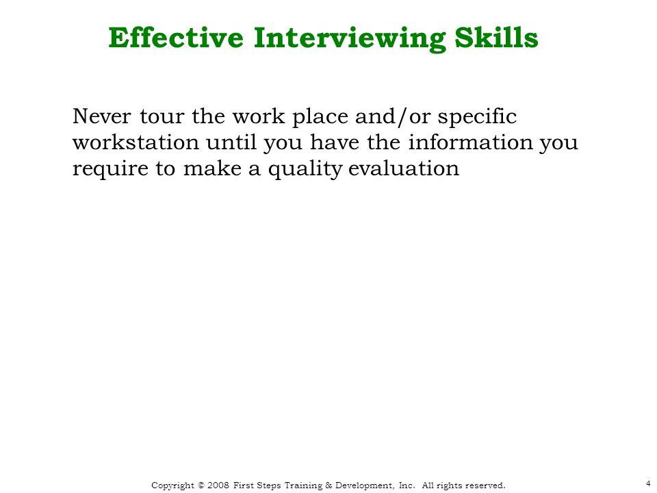 Copyright © 2008 First Steps Training & Development, Inc.