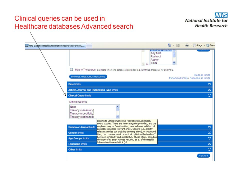 Clinical queries can be used in Healthcare databases Advanced search