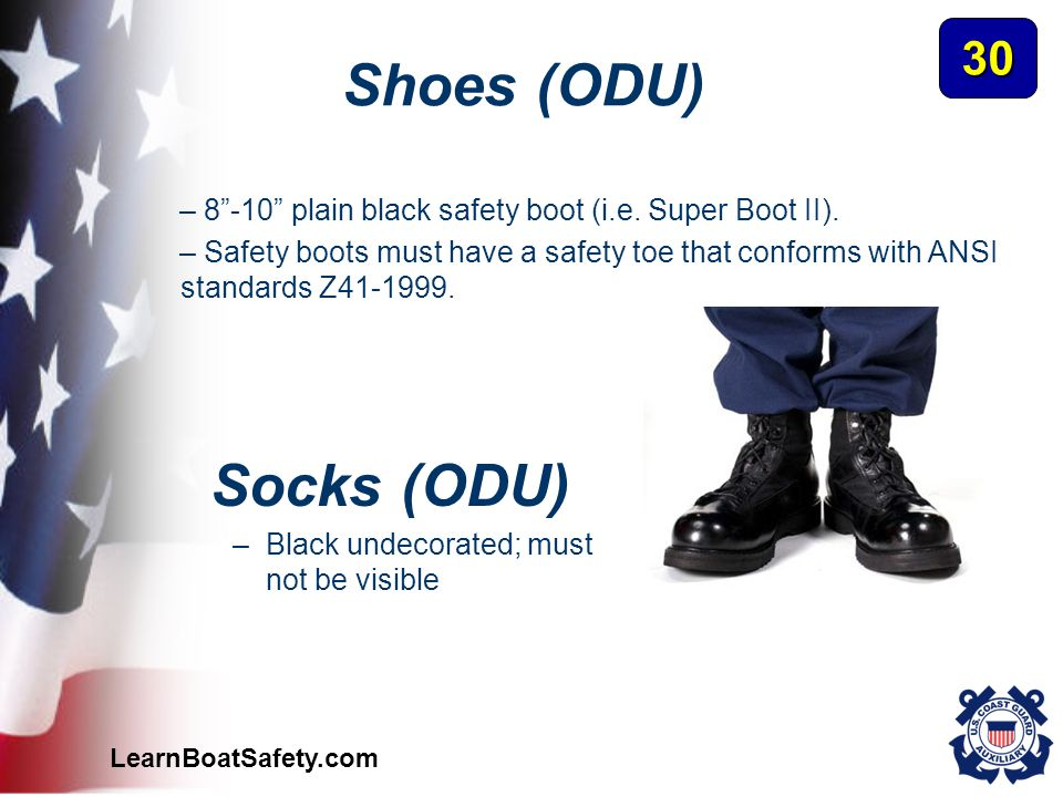 "LearnBoatSafety.com – 8""-10"" plain black safety boot (i.e. Super Boot II). – Safety boots must have a safety toe that conforms with ANSI standards Z41"