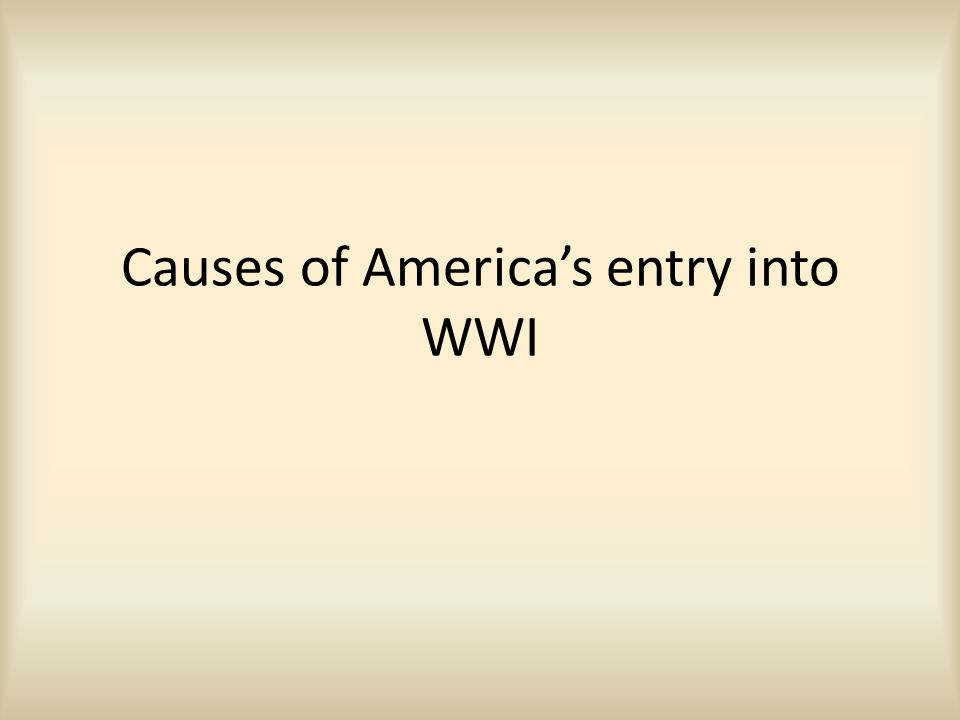 Neutrality In the beginning the United States wanted to remain neutral.
