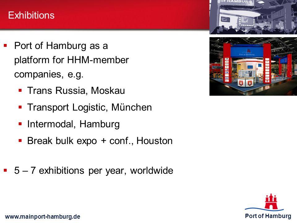 Port of Hamburg www.mainport-hamburg.de Exhibitions  Port of Hamburg as a platform for HHM-member companies, e.g.