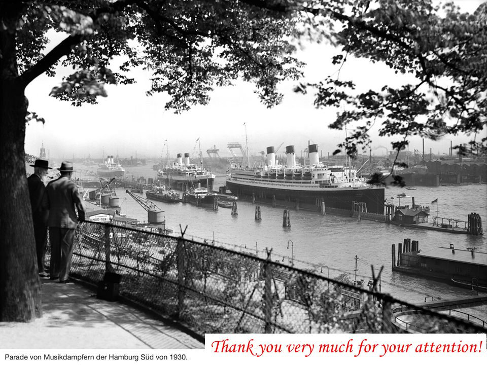 Port of Hamburg Thank you very much for your attention!
