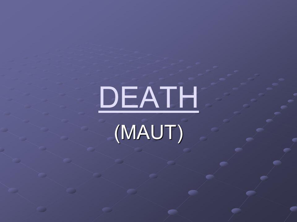 DEATH (MAUT)