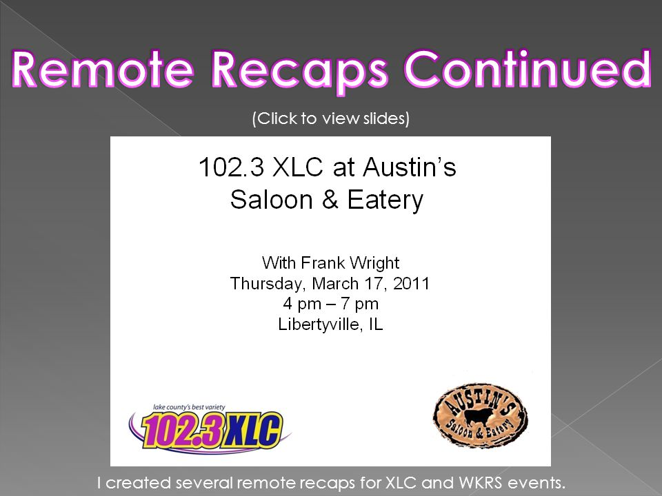I created several remote recaps for XLC and WKRS events.