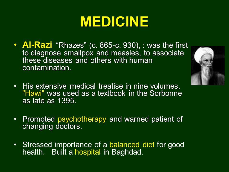 MEDICINE Al-Razi Rhazes (c. 865-c.