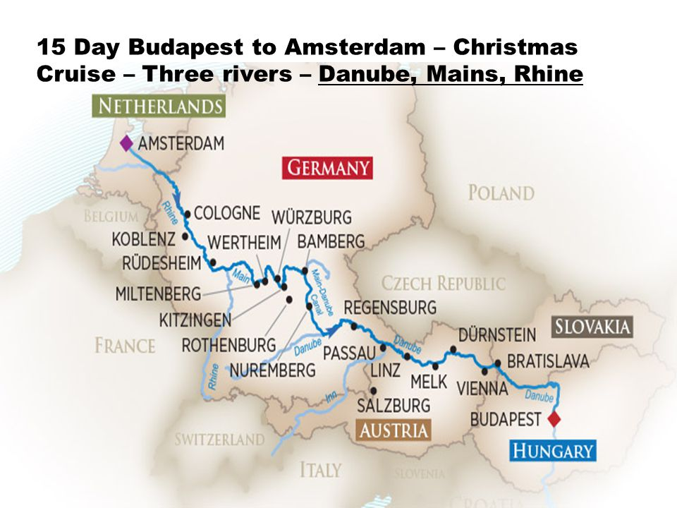 15 Day Budapest to Amsterdam – Christmas Cruise – Three rivers – Danube, Mains, Rhine