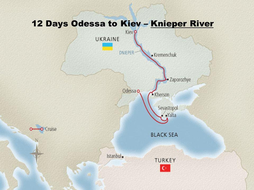 12 Days Odessa to Kiev – Knieper River