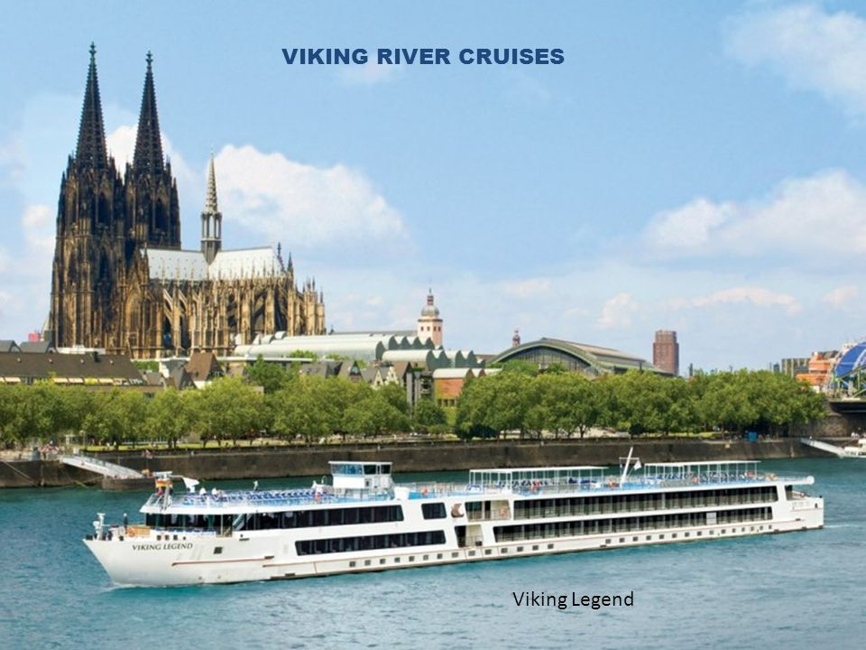 VIKING CRUISE LINE Viking Legend VIKING RIVER CRUISES