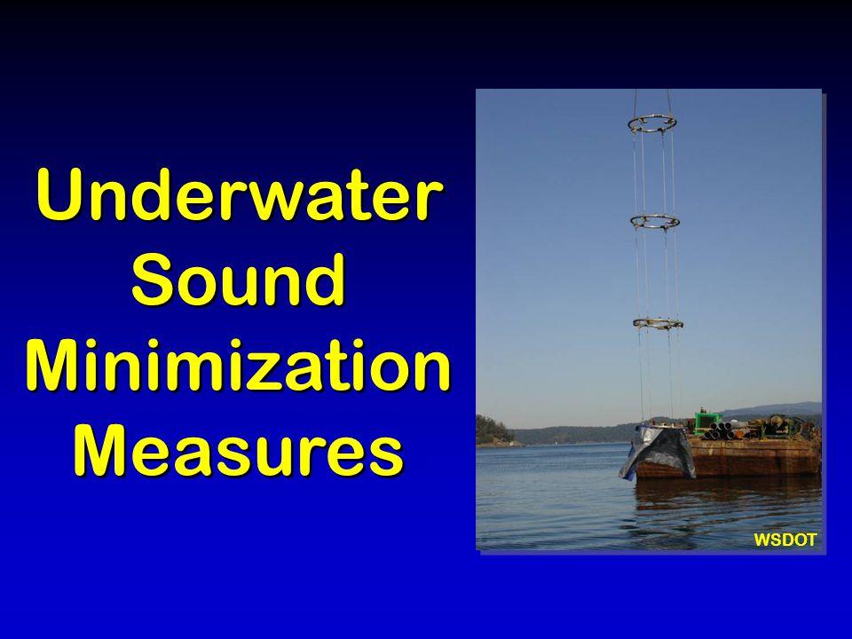 Underwater Sound Minimization Measures WSDOT