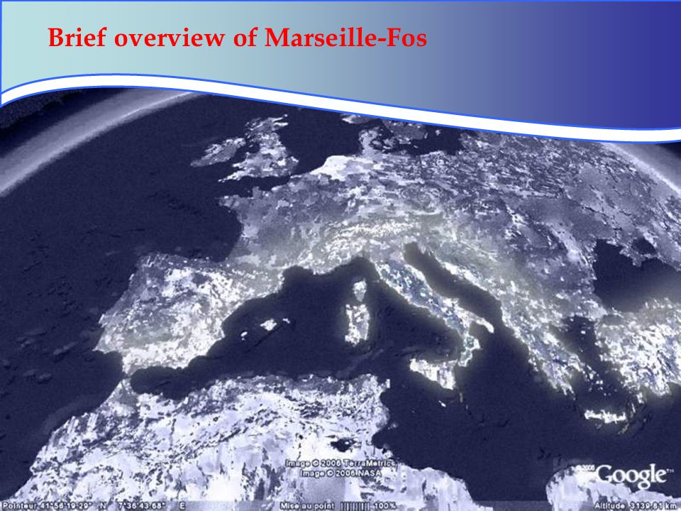 30 Brief overview of Marseille-Fos