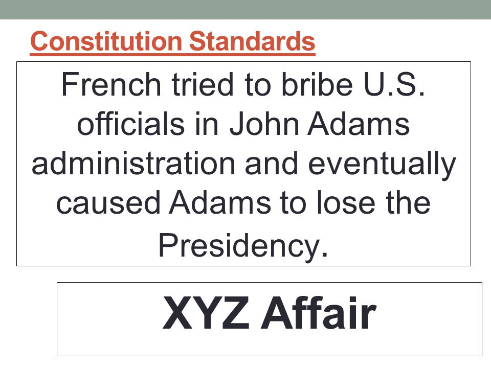 Constitution Standards French tried to bribe U.S.