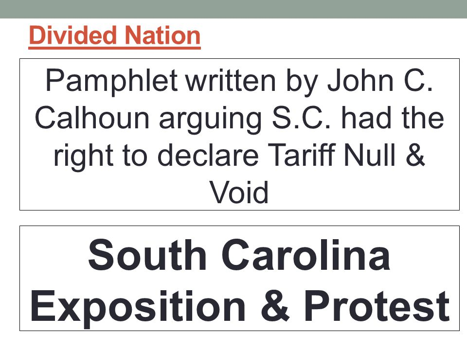 Divided Nation Pamphlet written by John C.Calhoun arguing S.C.