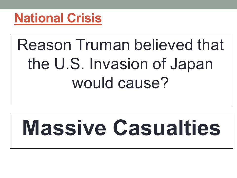 National Crisis Reason Truman believed that the U.S.