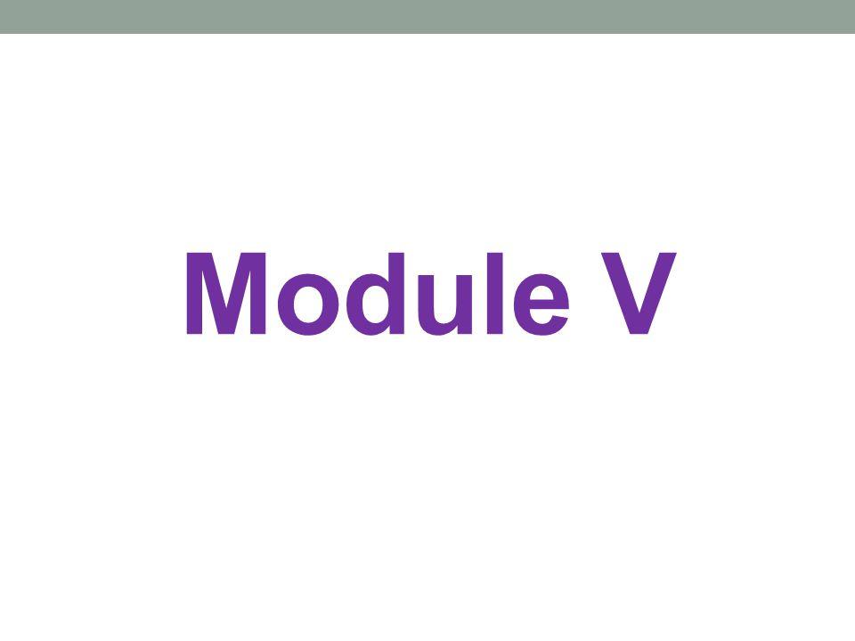 Module V