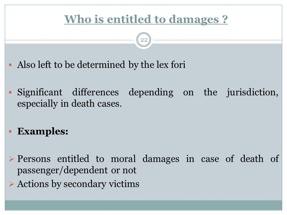 Who is entitled to damages .