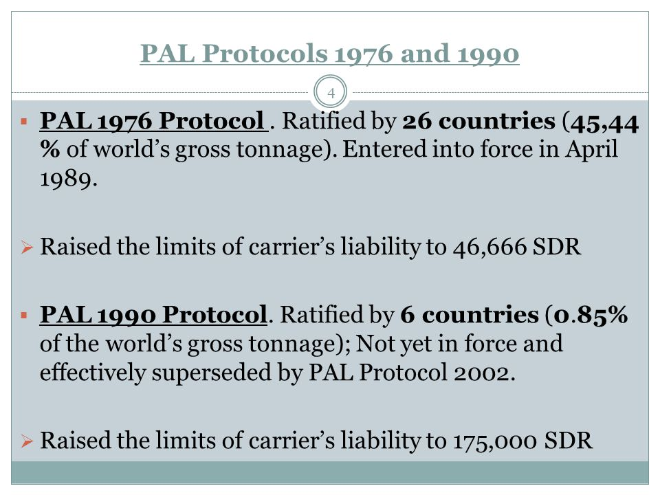 PAL Protocols 1976 and 1990 4  PAL 1976 Protocol.