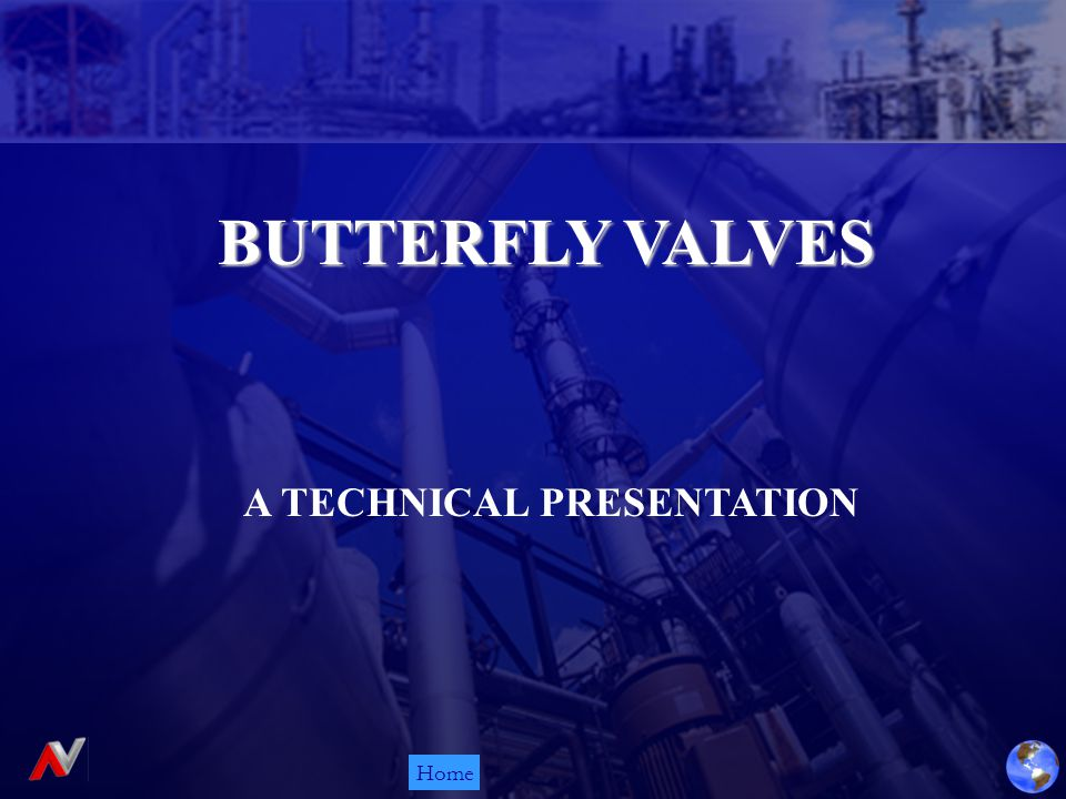 Home BUTTERFLY VALVES A TECHNICAL PRESENTATION