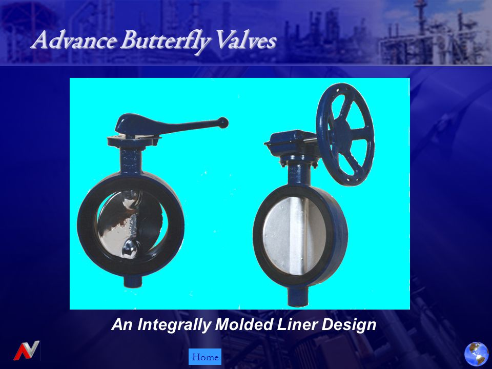 Home Advance Butterfly Valves An Integrally Molded Liner Design