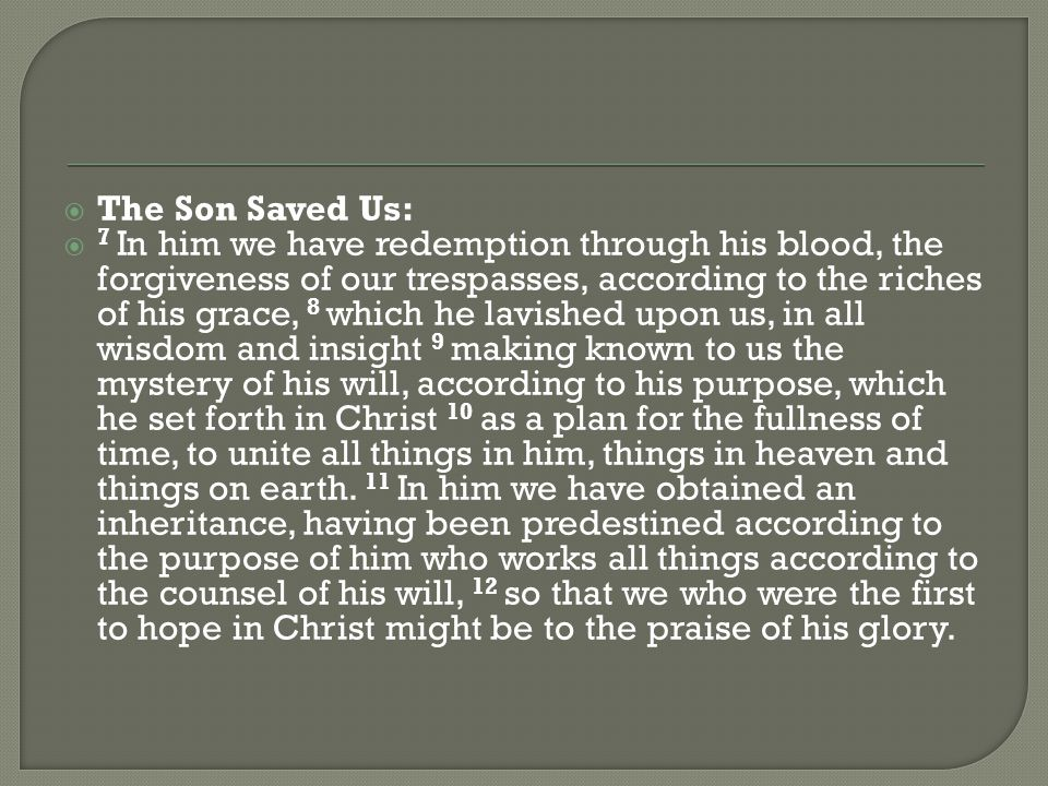 The Spirit Sealed Us: 13 In him you also, when you heard the word of truth, the gospel of your salvation, and believed in him, were sealed with the promised Holy Spirit, 14 who is the guarantee of our inheritance until we acquire possession of it, to the praise of his glory.