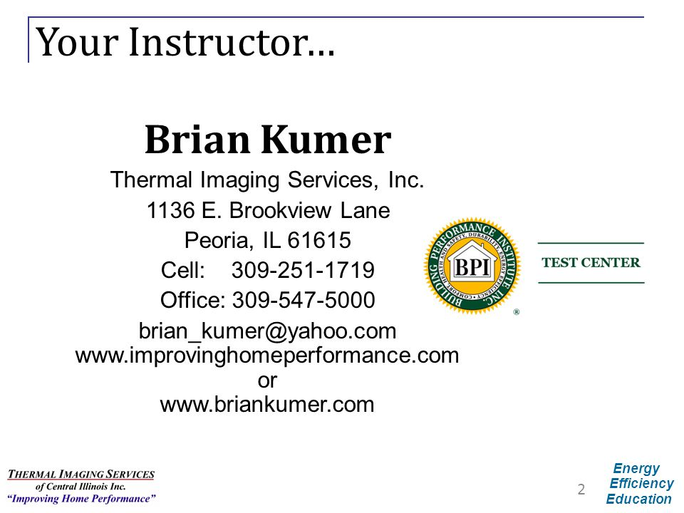 Energy Efficiency Education Building Science Hot Line Illinois Home Performance Building Science HOT LINE 866-395-1032 ext.